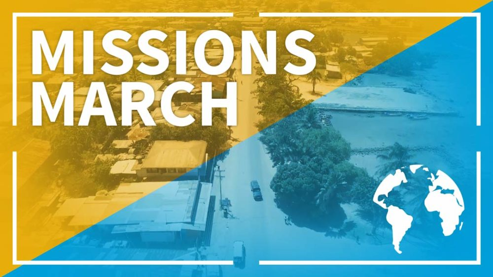 Missions March