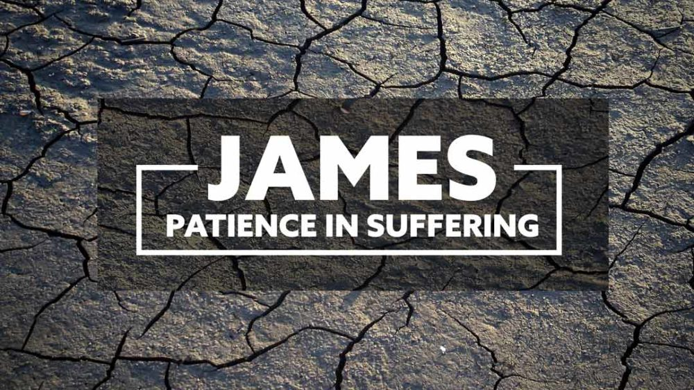 James - Patience in Suffering