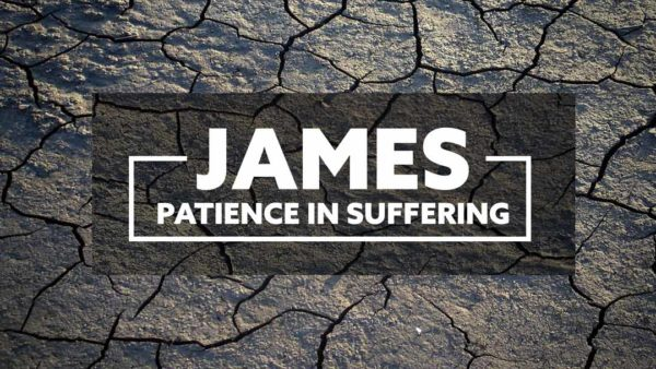 James - Patience in Suffering Image