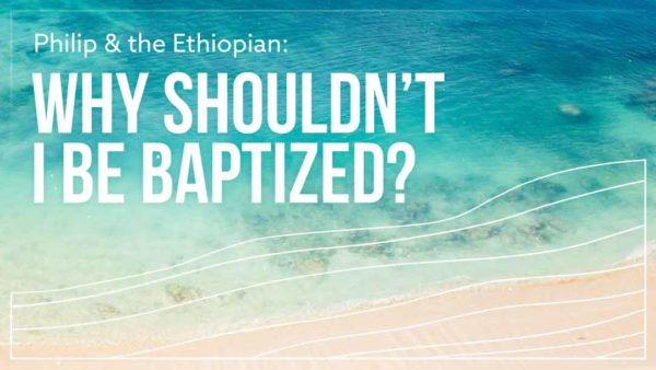 Why Shouldn't I Be Baptized? Image