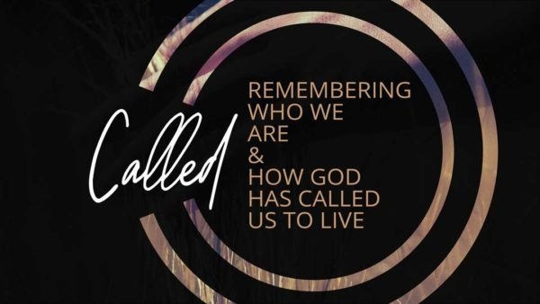 Remembering Who We Are & How God Has Called Us to Live Image